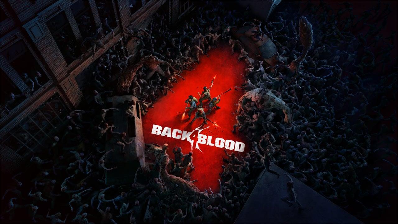 Jogos: Back 4 Blood   Preview