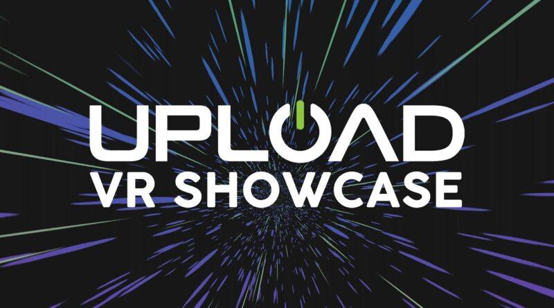 Upload VR Showcase 2021