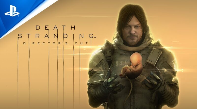 State of Play - Death Stranding Director's Cut