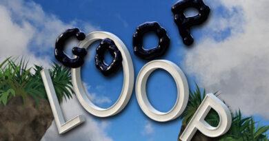 Goop Loop