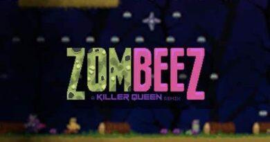 ZOMBEEZ: A Killer Queen Remix