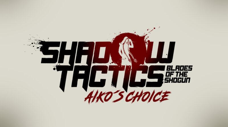 Shadow Tactics: Aiko's Choice